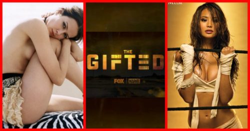 "4 Exceptionally Hot Actresses Are Part Of  The Upcoming X-Men TV Show ""The GIFTED"""