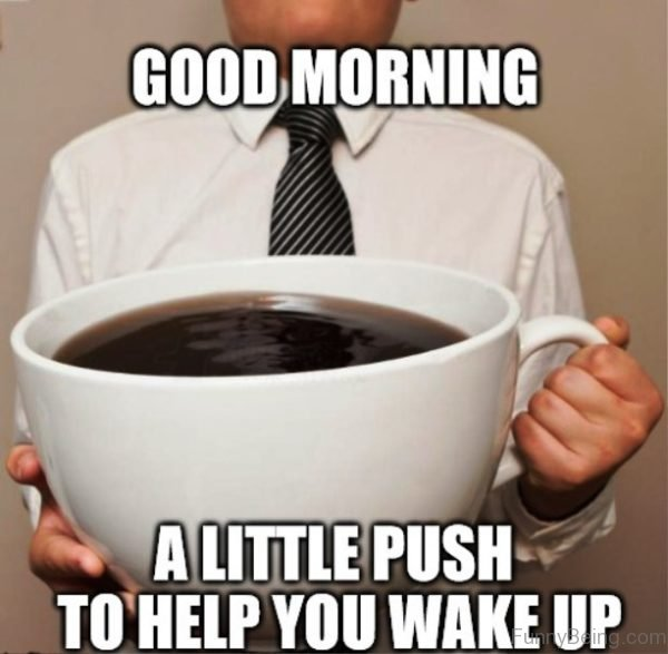 Hilarious Good Morning Memes