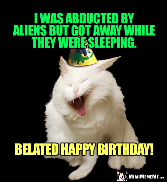 85+ Funny Belated Birthday Meme That Will Make You