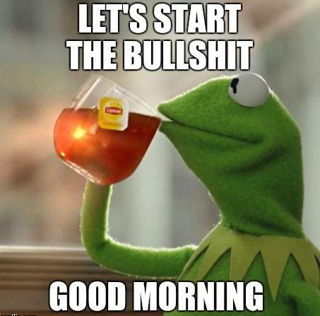 riotous Good Morning Memes