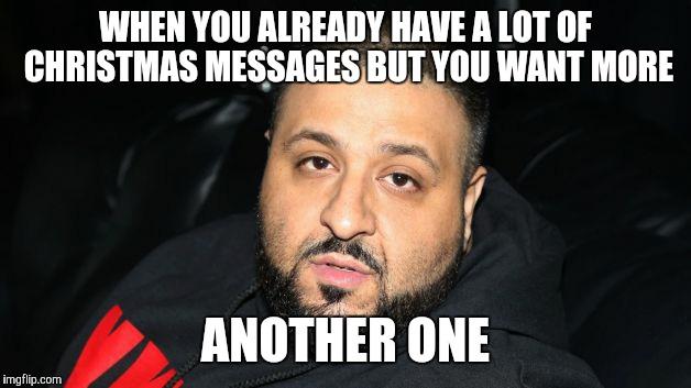 high-spirited DJ Khaled Memes