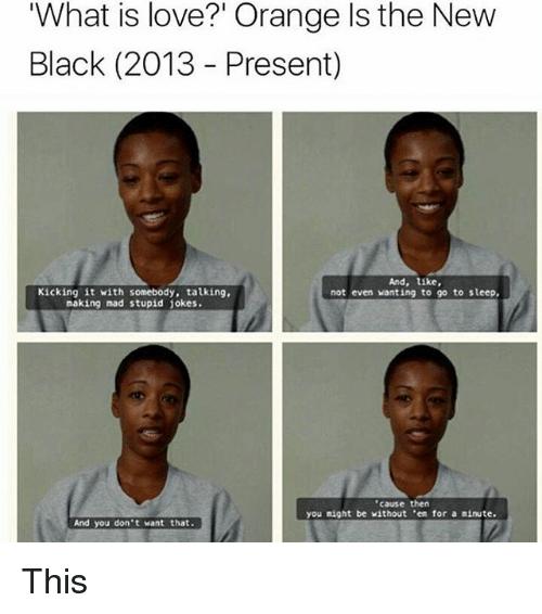 rib-tickling Orange is the new black memes
