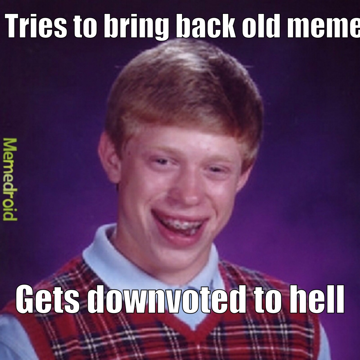 Hilarious Old memes