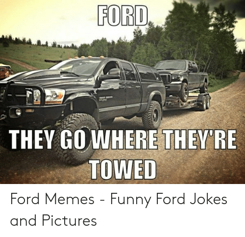 laughable Ford memes
