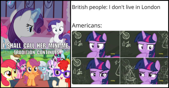 100 Mlp Memes About The Cutest Little Pony Geeks On Coffee