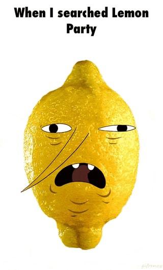 cheerful Lemon Party memes