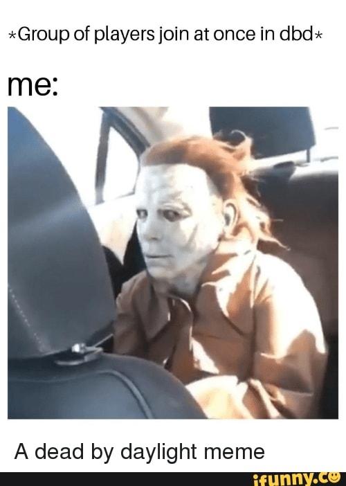 droll, dead by daylight memes