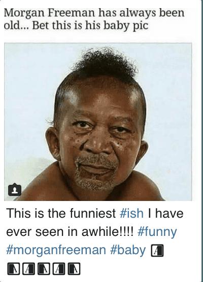droll morgan freeman memes