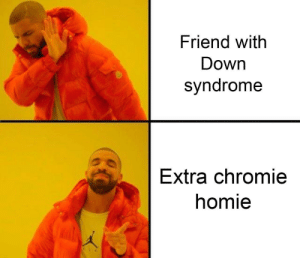 entertaining down syndrome memes