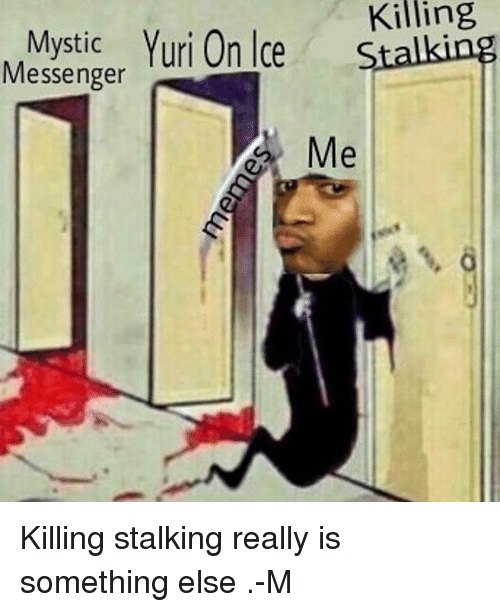 entertaining stalker meme