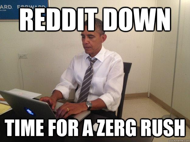 entertaining zerg rush meme