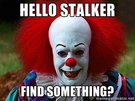 funny stalker meme