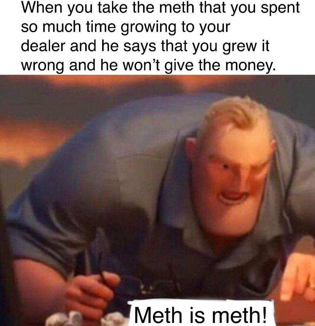 high spirited meth memes