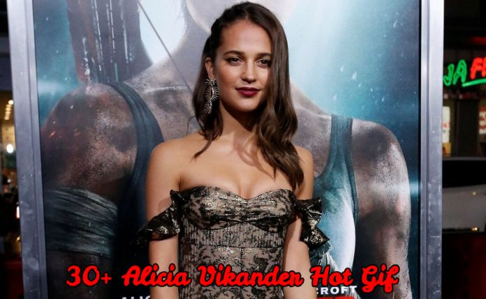 33 Hot Gif Of Alicia Vikander Will Cause You To Lose Your Psyche