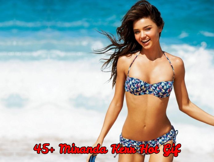 48 Hot Gif Of Miranda Kerr Will Heat Up Your Blood With Fire And Energy For This Sexy Diva