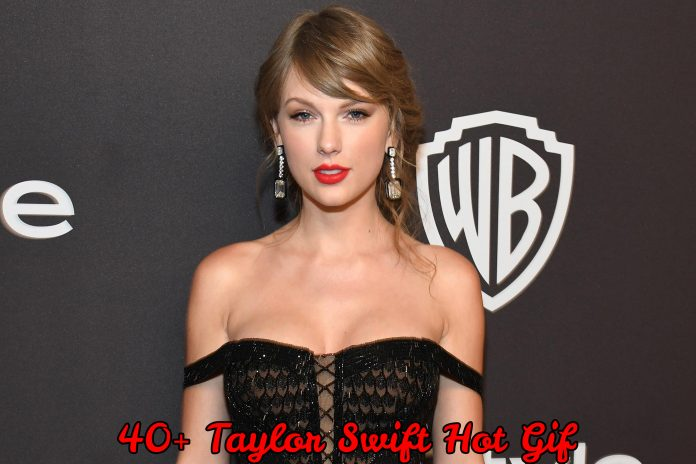 49 Hot Gif Of Taylor Swift Which Will Shake Your Reality