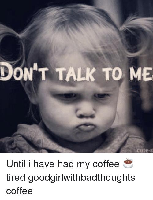 Hilarious Don't Talk To Me memes