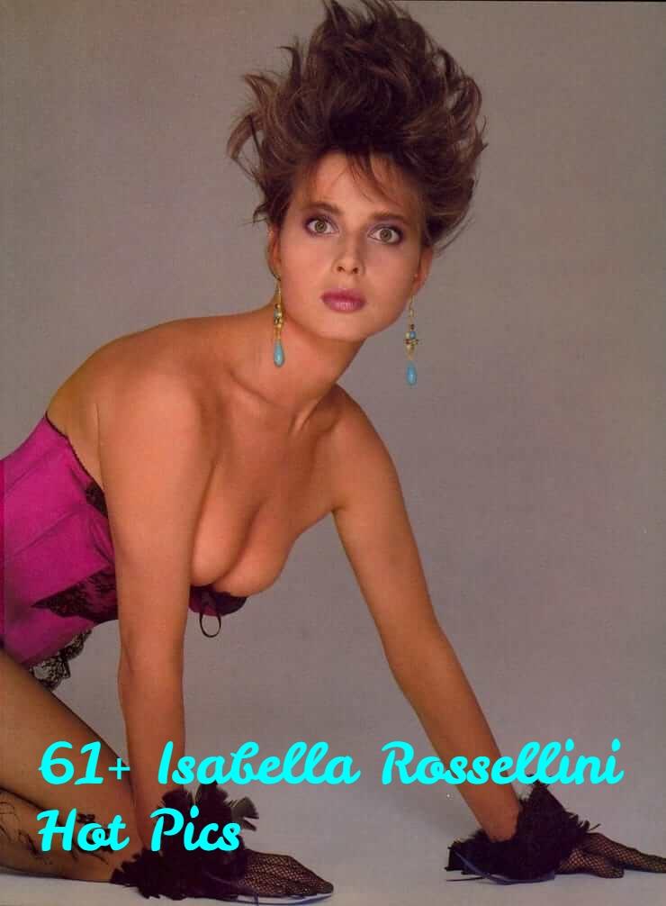 Isabella Rossellini hot photos