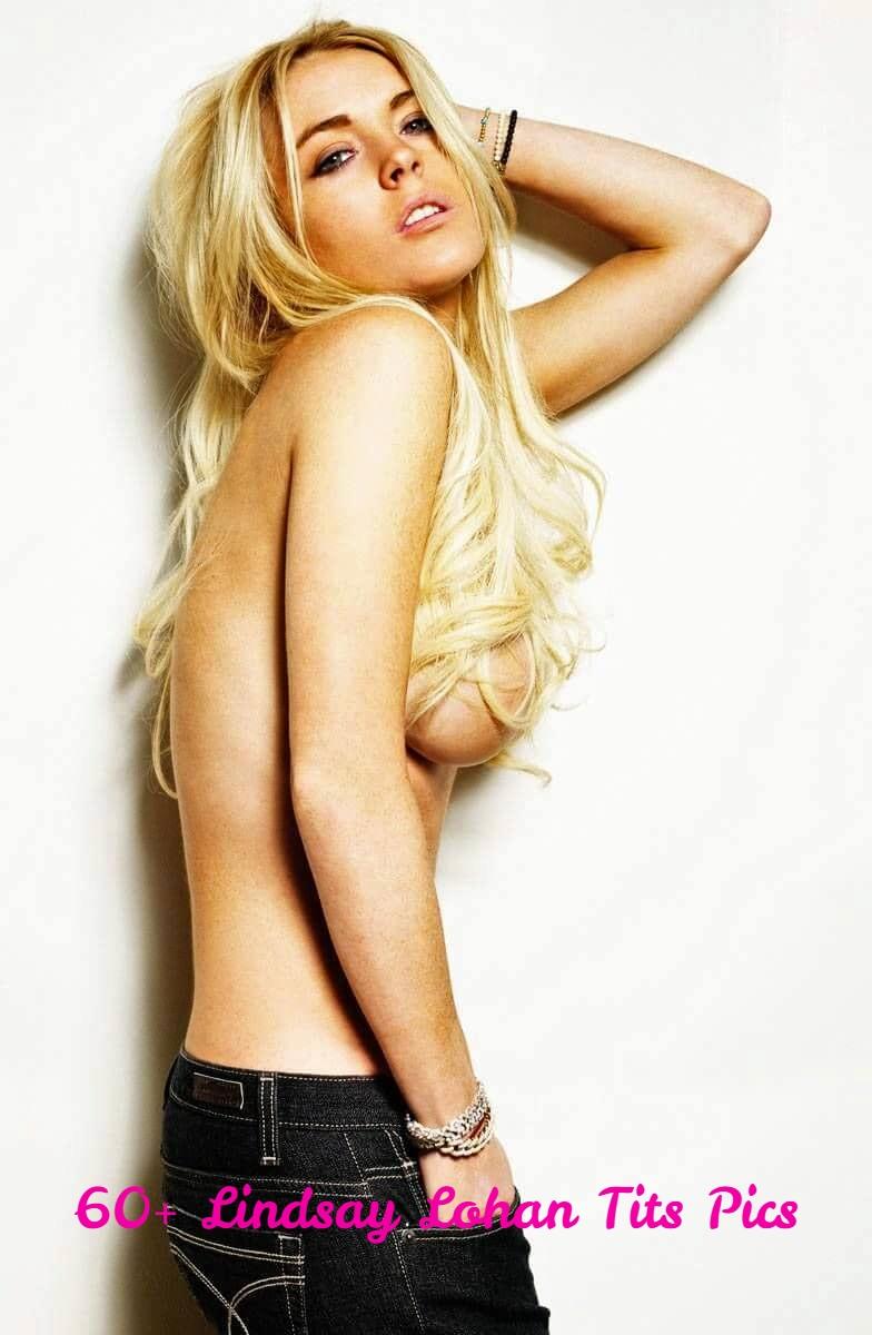 Lindsay Lohan tits pics