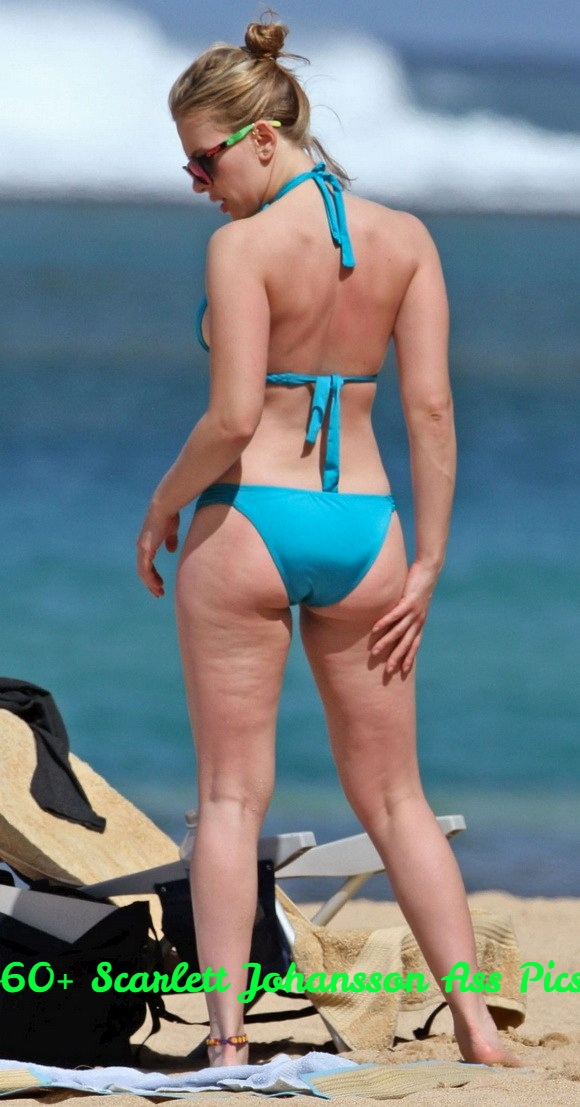 Scarlett Johansson booty pics