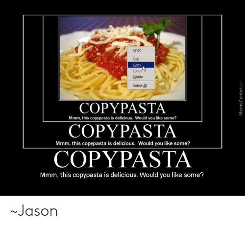 amusing Copypasta memes