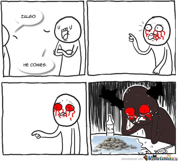 cheerful Zalgo memes