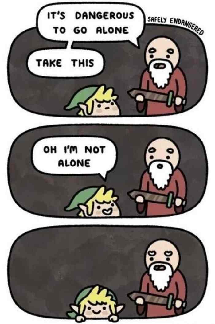 comic It's Dangerous to Go Alone! Take This memes