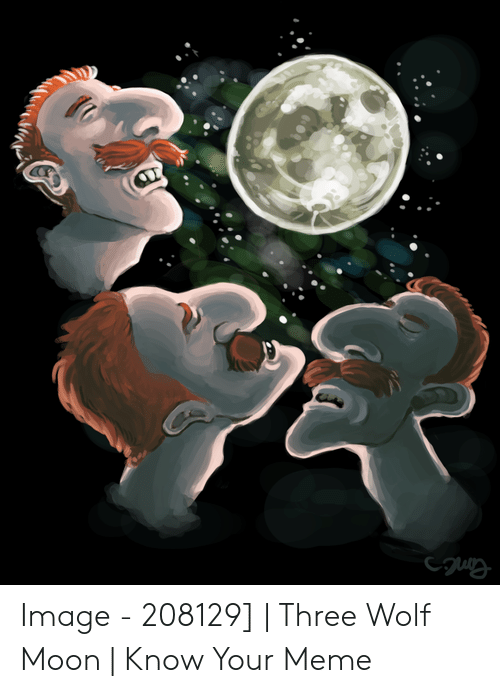 comic Three Wolf Moon memes