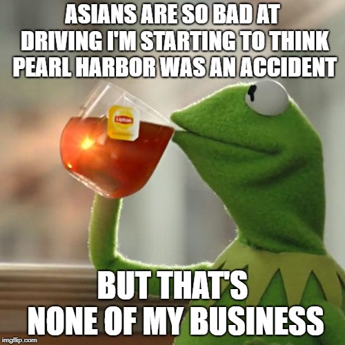 comical But That's None of My Business memes