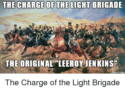 droll, Leeroy Jenkins memes