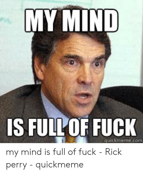 droll, My Brain is Full of Fuck memes
