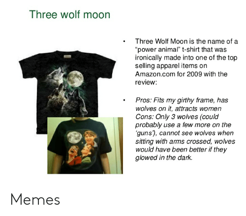 droll, Three Wolf Moon memes
