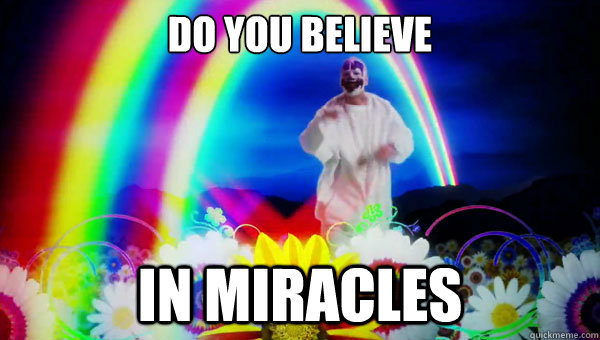 high-spirited Miracles memes