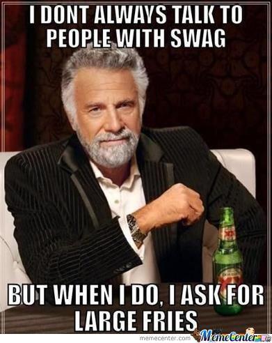 high-spirited Swag memes