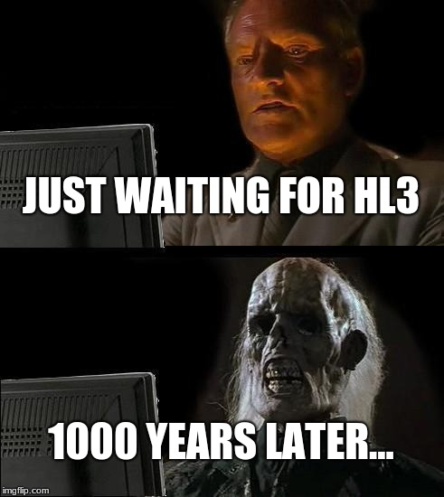jolly Half-Life 3 Confirmed memes