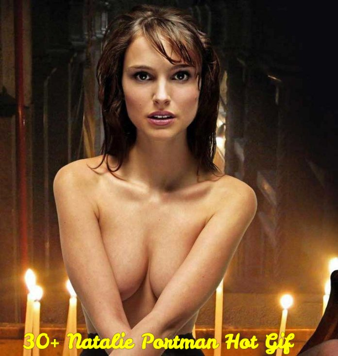 30 Hot Gif of Natalie Portman That Make Certain To Make You Her Greatest Admirer