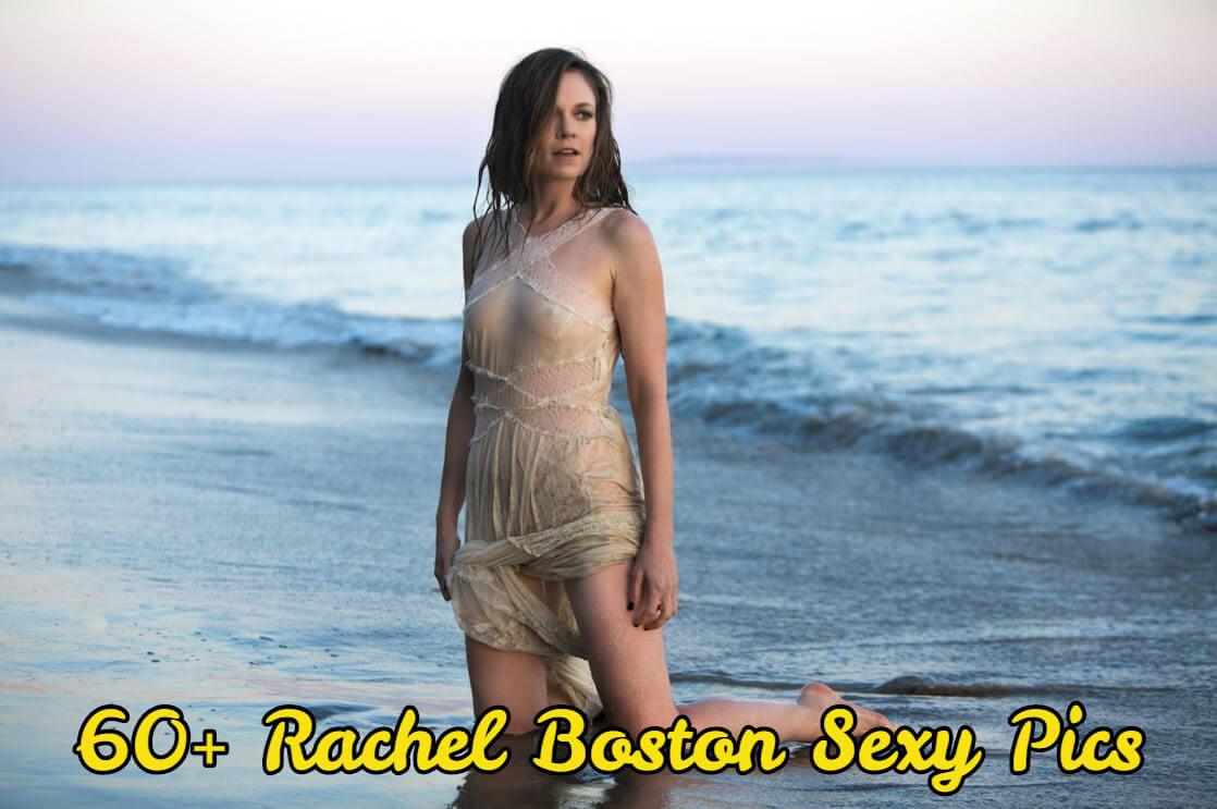 rachel boston hot pics
