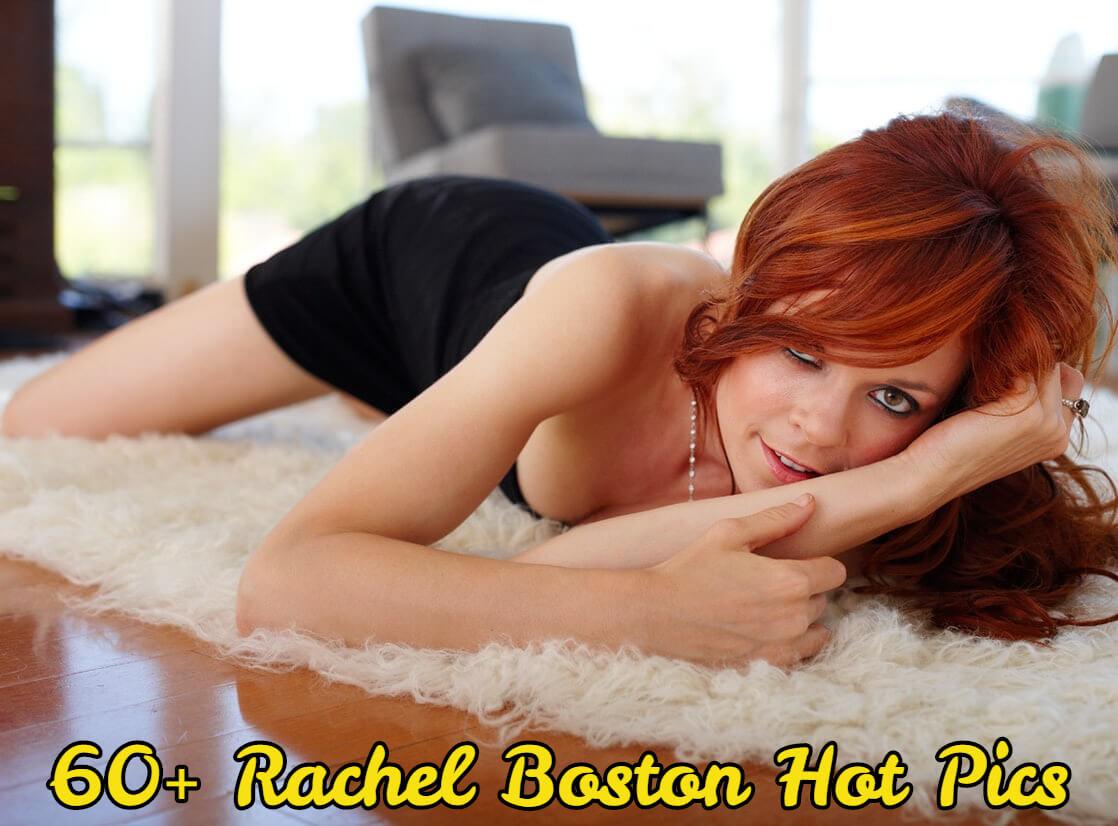 rachel boston sexy pics