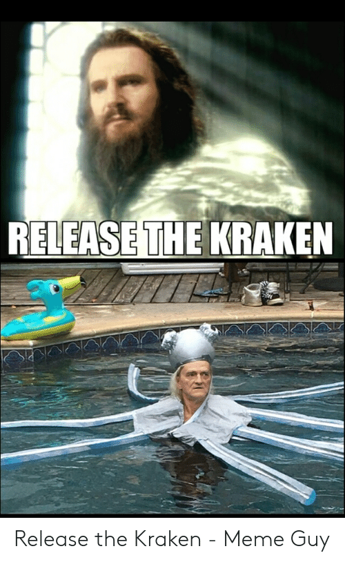 70+ Release The Kraken! Memes That Will Keep You ...