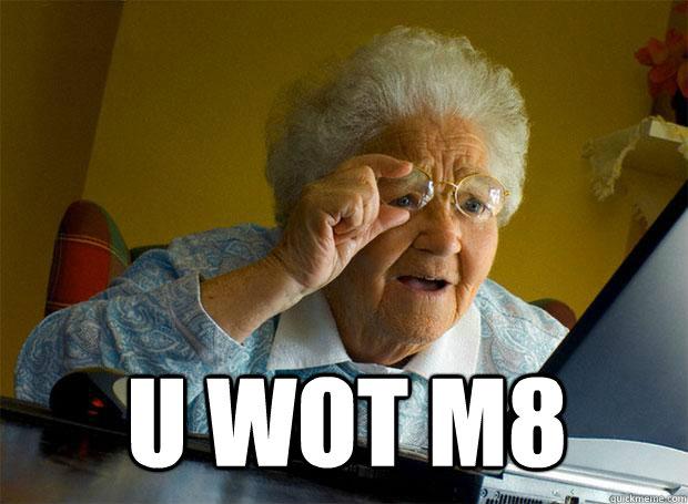 sparkling U WOT M8 memes
