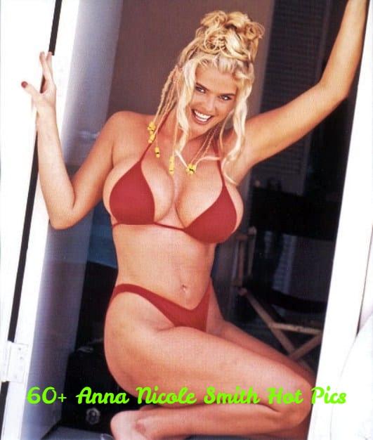 Anna Nicole Smith sexy pics