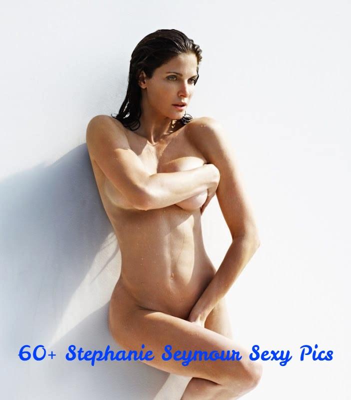 Stephanie Seymour hot pics