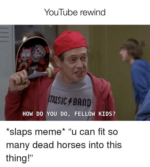 humorous How Do You Do Fellow Kids memes