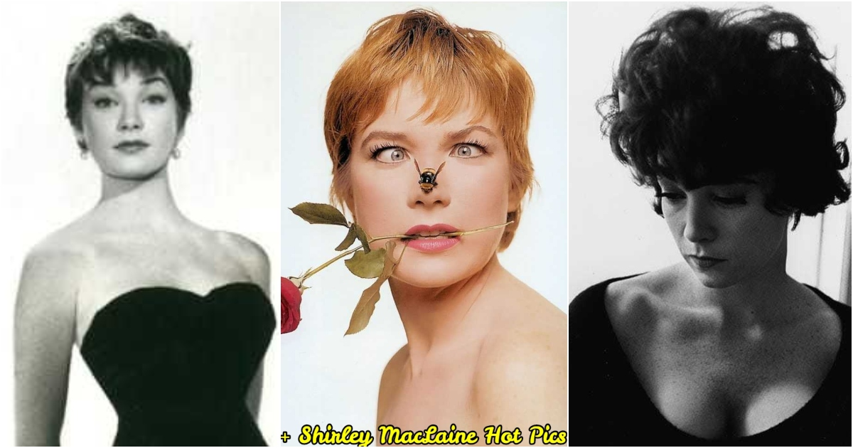 61 Sexy Shirley MacLaine Pictures Captured Over The Years