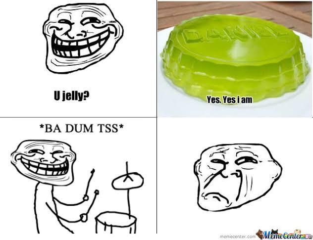 Hilarious U Jelly memes