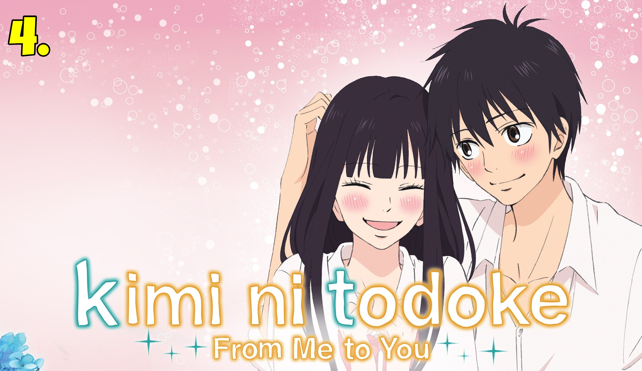 Kimi niTodoke - From Me To You