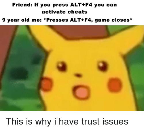 cheerful Alt + F4 memes