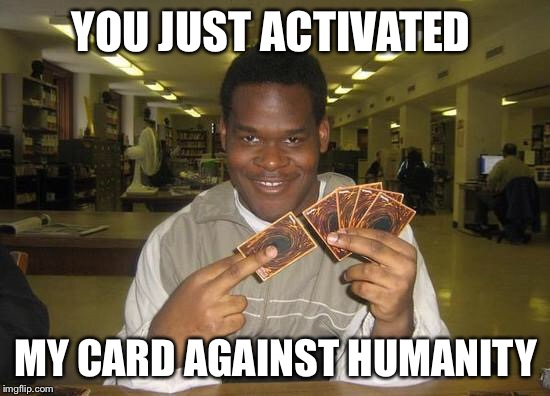comic You Just Activated My Trap Card! memes