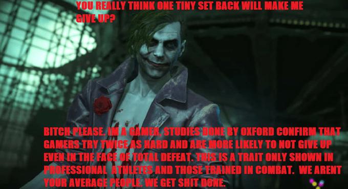 humorous Gamer Joker Gamers Rise Up memes