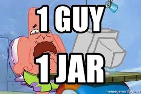 lively 1 Guy 1 Jar memes